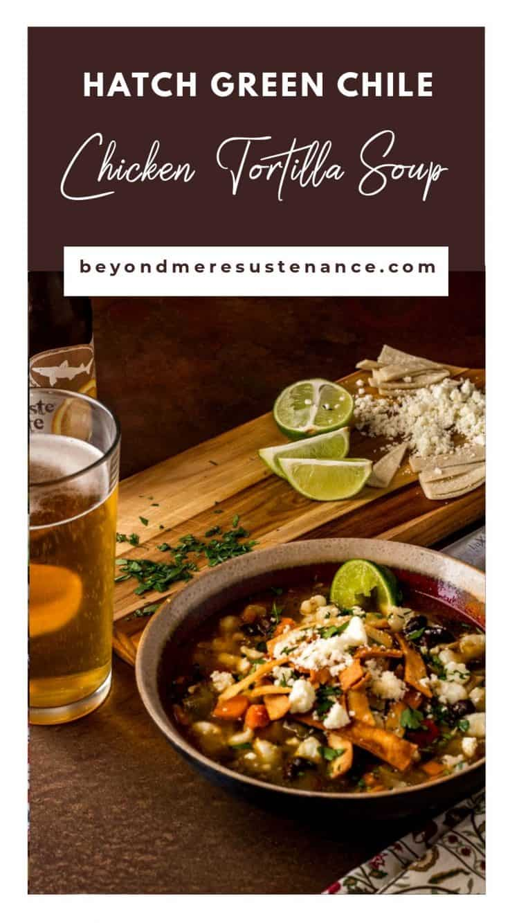 Pinterest Pin for Hatch green chile chicken tortilla soup on a brown background.