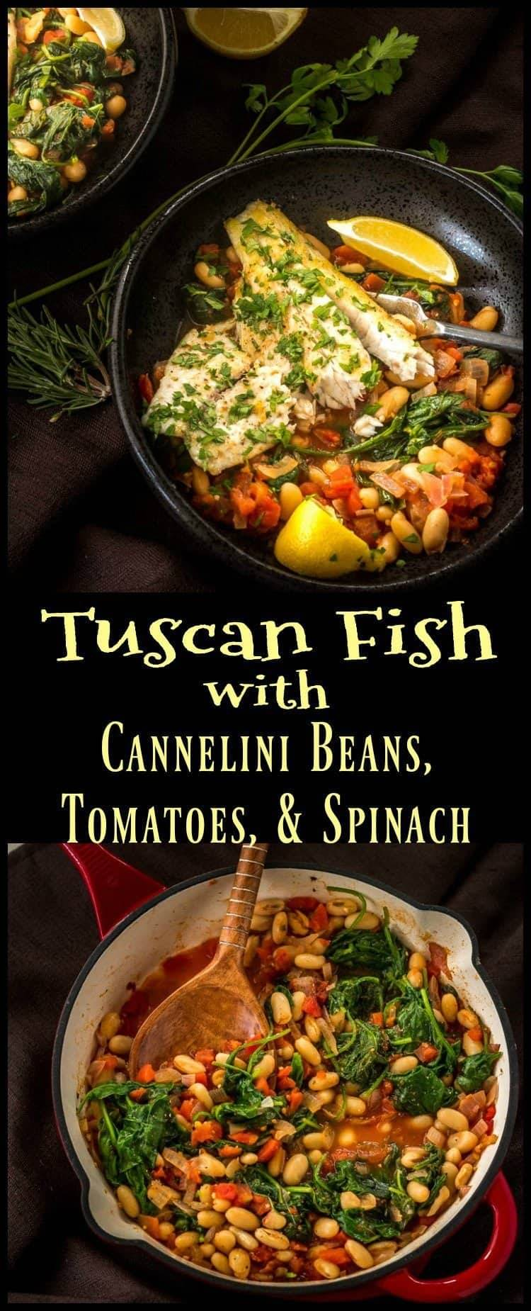 Tuscan Fish With Cannelini Beans, Tomatoes, & Spinach Pin - A quick, healthy, and delicious way to prepare inexpensive fish fillets! Tuscan Fish with Cannelini Beans, Tomatoes, and Spinach packs lots of bold flavor in a one-dish meal... #tuscanfish #easyfishrecipes #weeknightmeals #glutenfree
