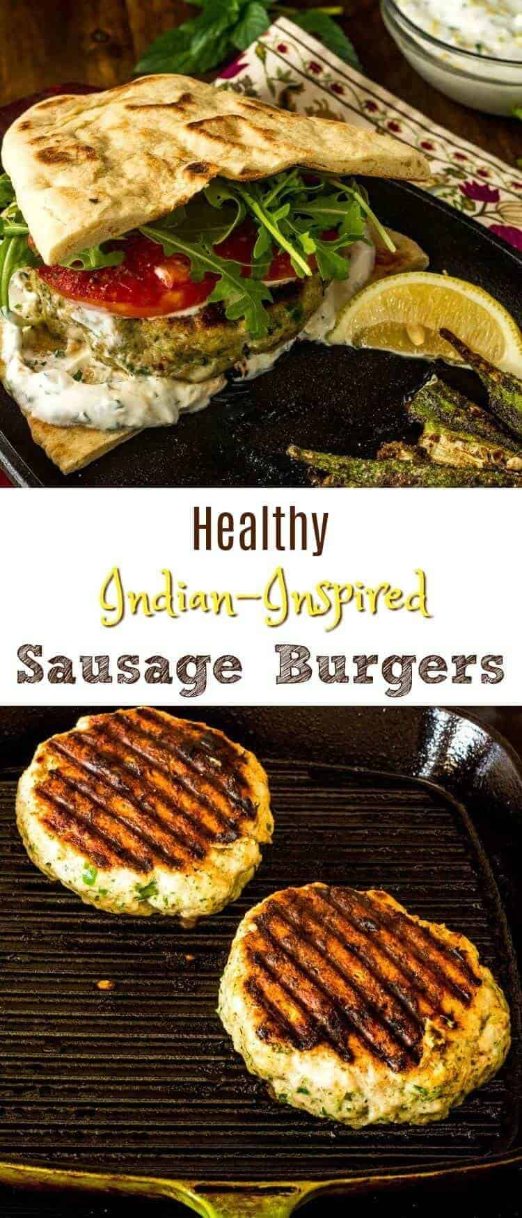 Healthy Indian-Style Sausage Burger - Bold Indian flavors - ginger, onion, garlic, masala - take humble ground chicken (turkey, beef, pork) to from bland to beautiful! Healthy Indian-Style Sausage Burger gets topped with a lemon and herb yogurt, sliced tomatoes, arugula (or other greens), and served on flatbread of your choice... #sausagemaking #healthyburgers #indianinspired