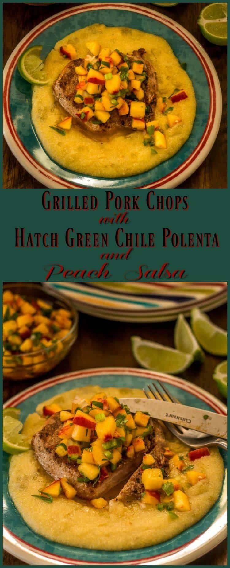 Grilled Pork Chops With Hatch Green Chile Polenta - creamy polenta gets topped with a spice rubbed and grilled pork chop, and topped off with a vibrant peach salsa... Buen provecho! Hatch green chile | peach salsa | grilled pork chops