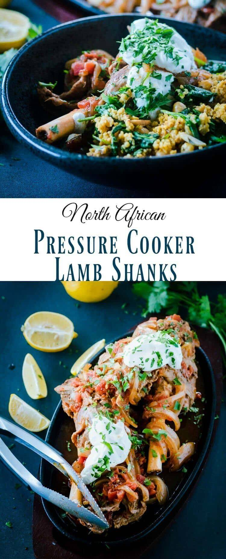 North African Pressure Cooker Lamb Shanks Pin - Bold North African flavors sing in this substantial lamb dish... North African Pressure Cooker Lamb Shanks has slow-cooked tenderness and flavor with the aid of your pressure cooker! Serve with simple or adorned couscous... #pressurecooker #instantpot #lambshanks #moroccanfood