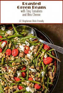 Crisp, tender haricots verts cozy up with burst tiny tomatoes, creamy bleu cheese, and toasted walnuts... Roasted Green Beans with Tiny Tomatoes and Bleu Cheese is a simple vegetable side dish that is quick and easy enough for a weeknight, yet elegant enough for your dinner party or holiday table!
