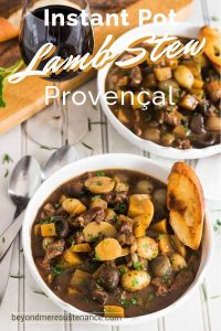 Pressure Cooker Lamb Stew Provencal in white ceramic bowls, cutting board with fresh herbs, crusty bread.