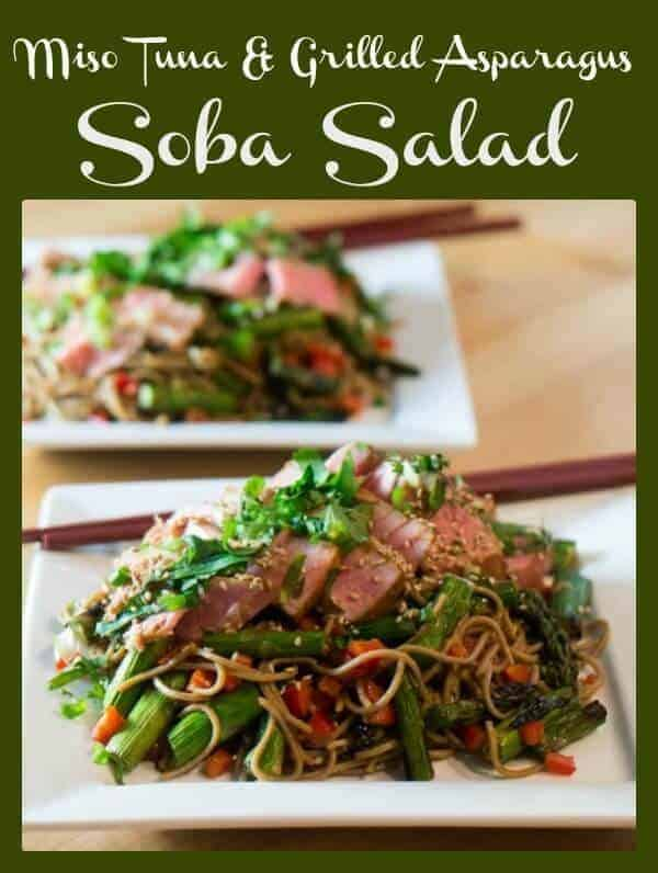 Miso Tuna and Grilled Asparagus Soba Salad - umami flavor and healthy ingredients on your table in 30 minutes!