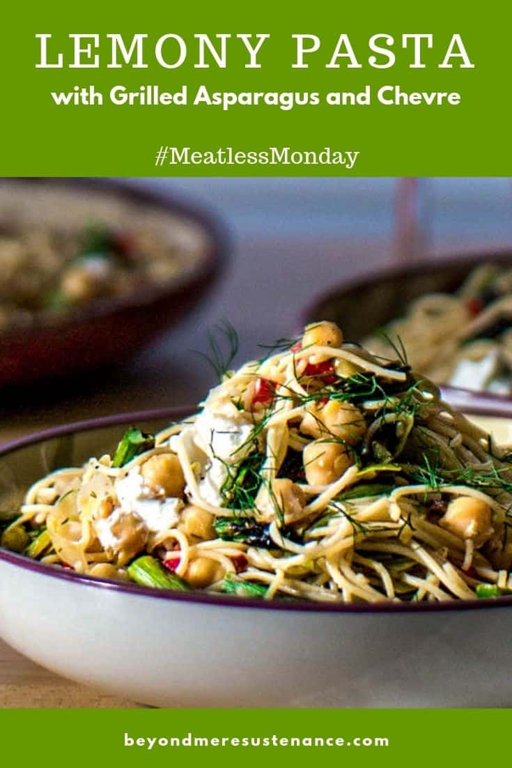 Lemony Pasta with Asparagus and Chevre Pin - a lovely spring vegetarian pasta dish with grilled asparagus, leeks, chick peas, and creamy chevre.