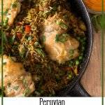 Peruvian Chicken and Rice (Arroz Con Pollo) brings a little Peruvian soul to your table. This flavor-packed one pot meal features aji amarillo (Peruvian yellow chile), and gets its signature green tint from an entire bunch of cilantro. #arrozconpollo #chickenandrice #Peruvianchickenrecipe #healthychickenrecipe #glutenfreemains