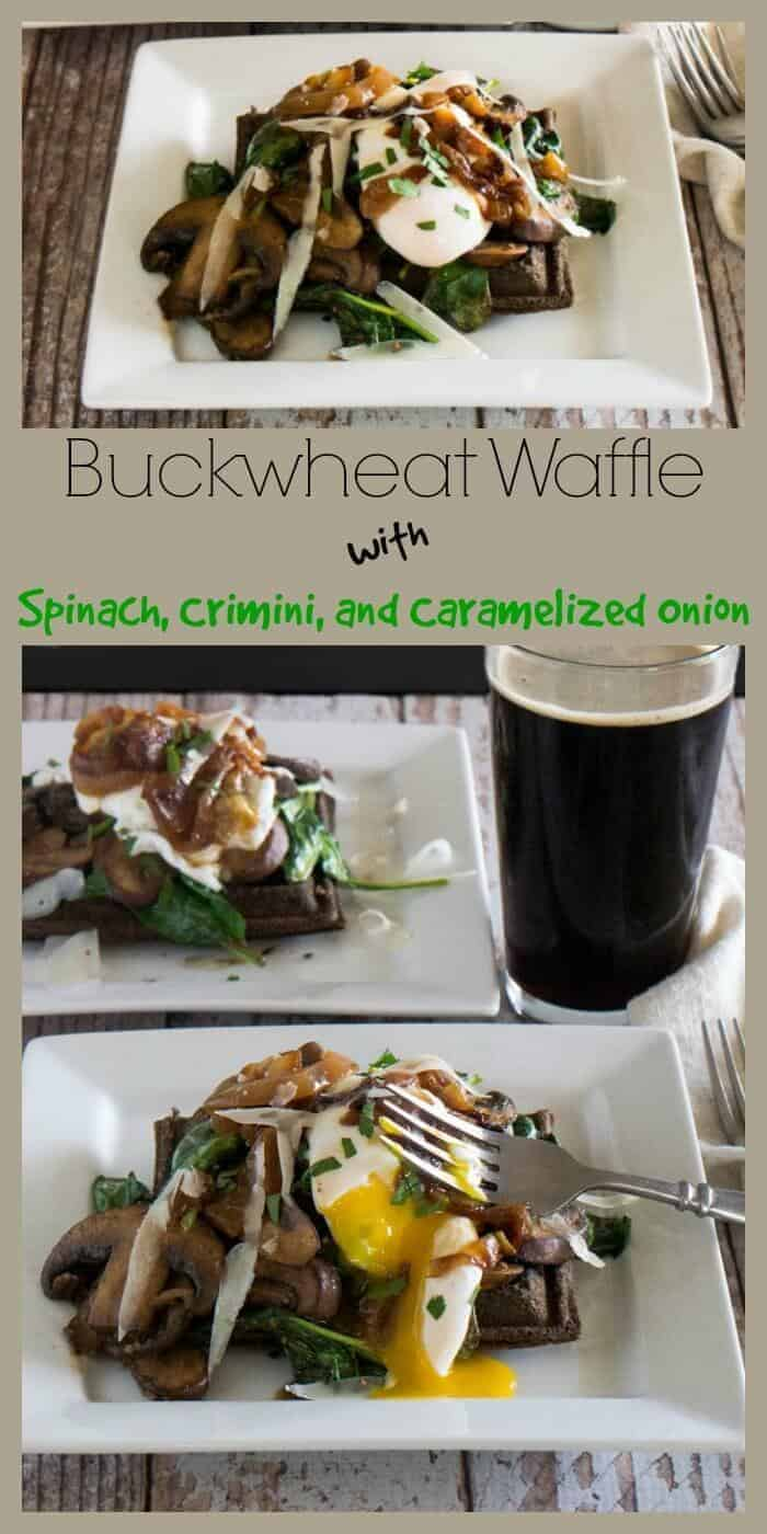 Savory Buckwheat Waffle With Spinach, Crimini, and Caramelized Onion - A hearty buckwheat waffle provides the base for the sauteed crimini mushrooms and baby spinach that are finished with a bit of dry sherry and sherry vinegar. Add a runny egg and caramelized onion for a savory waffle dish perfect for any time of day! It's gluten-free and vegetarian.