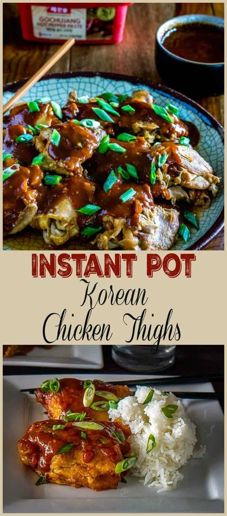 Delight your taste buds with the umami, sweet, and spicy flavors in this Korean-style chicken dish. Serve my moist and tender Korean Chicken Thighs for Pressure Cooker/Instant Pot over jasmine rice. It's quick and easy enough for a weeknight, and exotic enough to steal the show at your next dinner party! #InstantPot #pressurecooker #korean #gochujang #pressurecookerchicken #chickenthighs