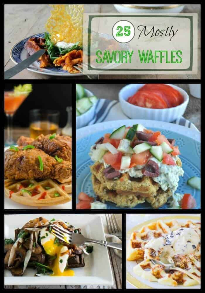 25 Mostly Savory Gourmet Waffles - A collection of mostly savory (and a few sweet) waffles to amp up meal time!