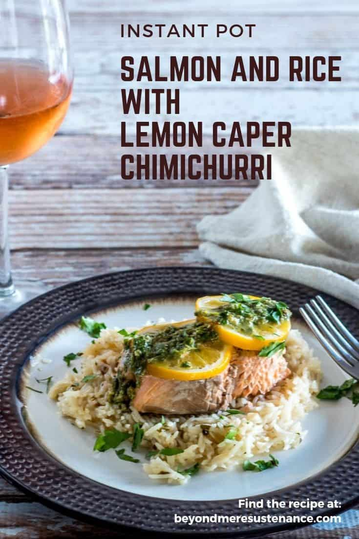 Instant Pot Salmon and Rice with Lemon Caper Chimichurri on a bronze ceramic plate with a glass of rose.