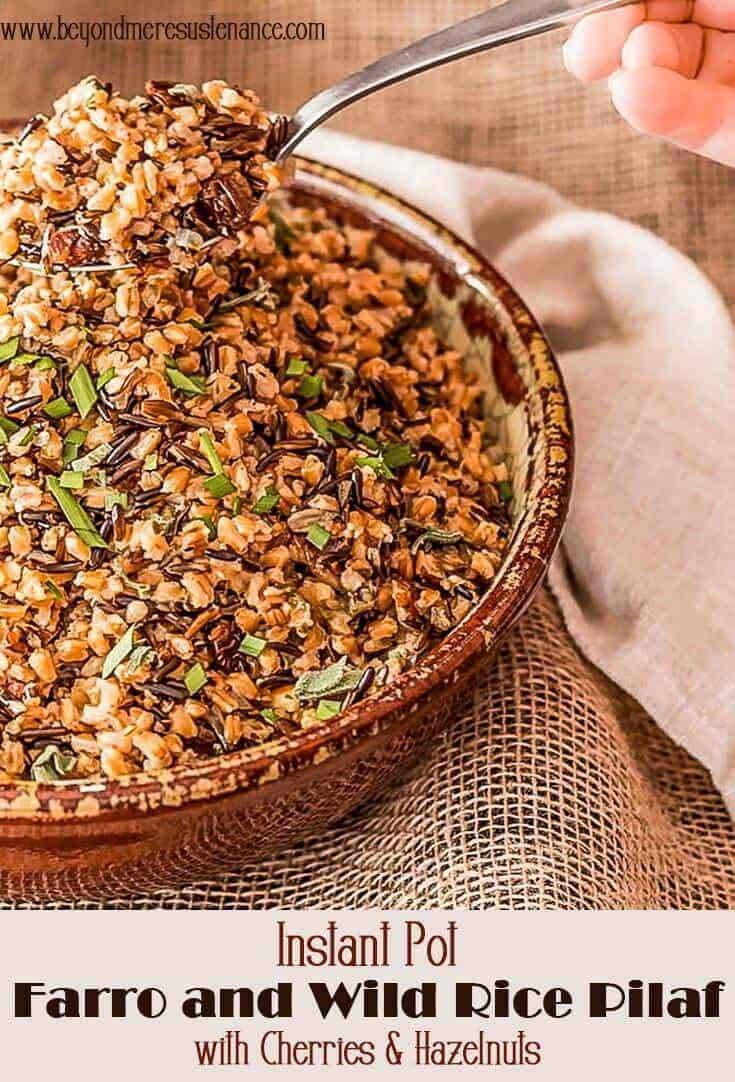 Instant Pot Farro and Wild Rice Pilaf (or Stove Top) with dried cherries, fresh herbs, and toasted hazelnuts adds delicious flavor and texture to your holiday table. With your Instant Pot/pressure cooker, you can have this healthy side on your table in less than 45 minutes! You can also make it on your stove top...  #Thanksgivingsides #InstantPotsides #farro #wildrice #pilaf #healthysides