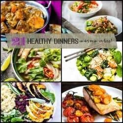 21 Healthy Dinners In 45 Minutes Or Less!