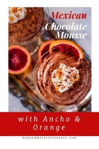 Mexican Chocolate Mousse With Ancho and Orange combines the luscious flavor of Mexican chocolate with Triple Sec and a hint of ancho chile powder in a fluffy, creamy mousse! A sweet treat that's hard to beat, and not a lot of effort... #glutenfreedesserts #Mexicandesserts #mousserecipe #chocolatemousserecipes #chocolatedesserts #Christmasdesserts #ValentinesDaydesserts