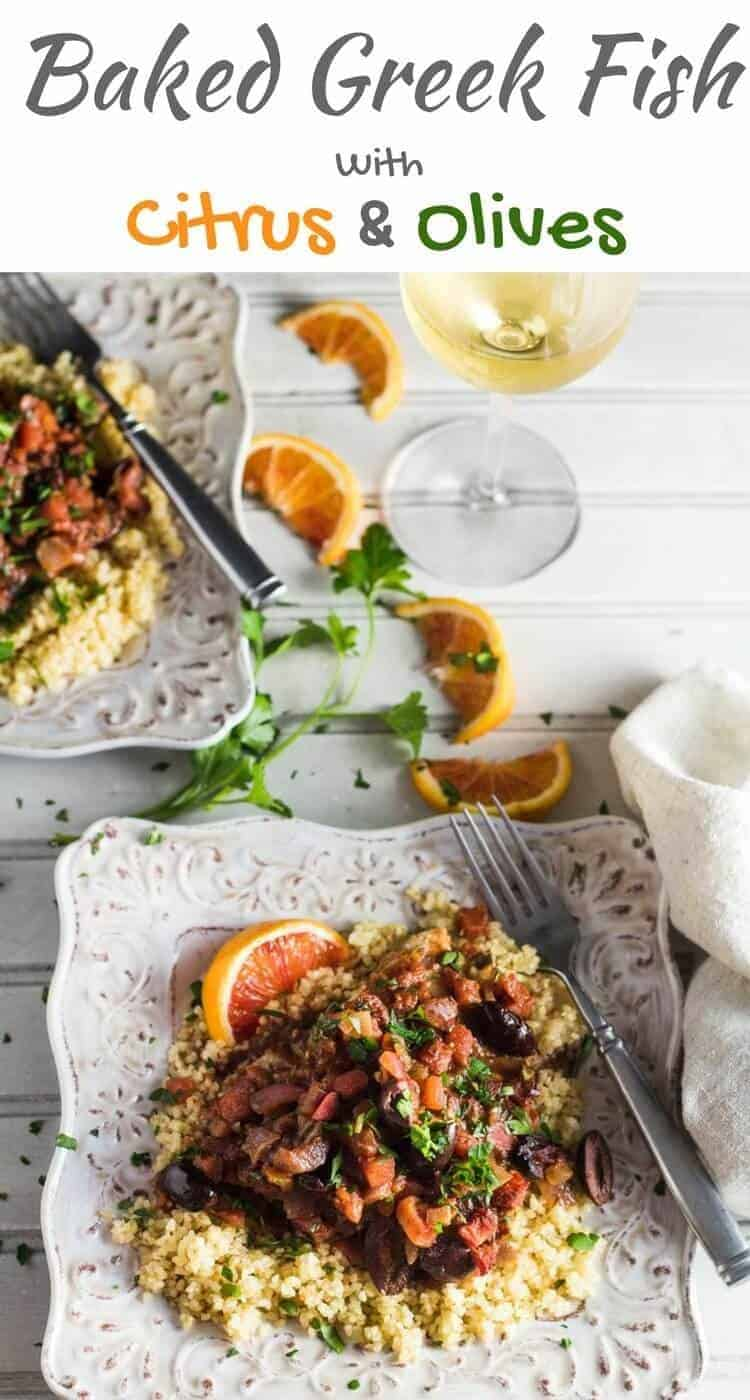 Baked Greek Fish With Citrus and Olives - olive oil, garlic, crushed red pepper, citrus, and olives - atop firm white fish! Quick Recipes | Healthy Recipes | Barramundi | Fish Recipes