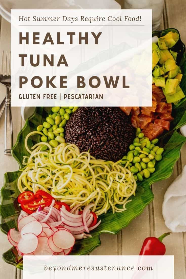 Chunks of succulent raw ahi tuna dressed up with a light sesame ginger vinaigrette star in my customizable Healthy Tuna Poke Bowl... This nutritious powerhouse dish is bursting with flavor, and so quick and easy to make! #glutenfree #lowcarb #summermains #tunapokebowl #pokebowlrecipe #healthytunapokebowl #zoodles #zucchininoodlerecipes #summercooking #coolkitchen #nooven #rawtunarecipes #cleaneating #Asianmains