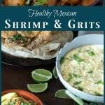 Healthy Mexican Shrimp and Grits