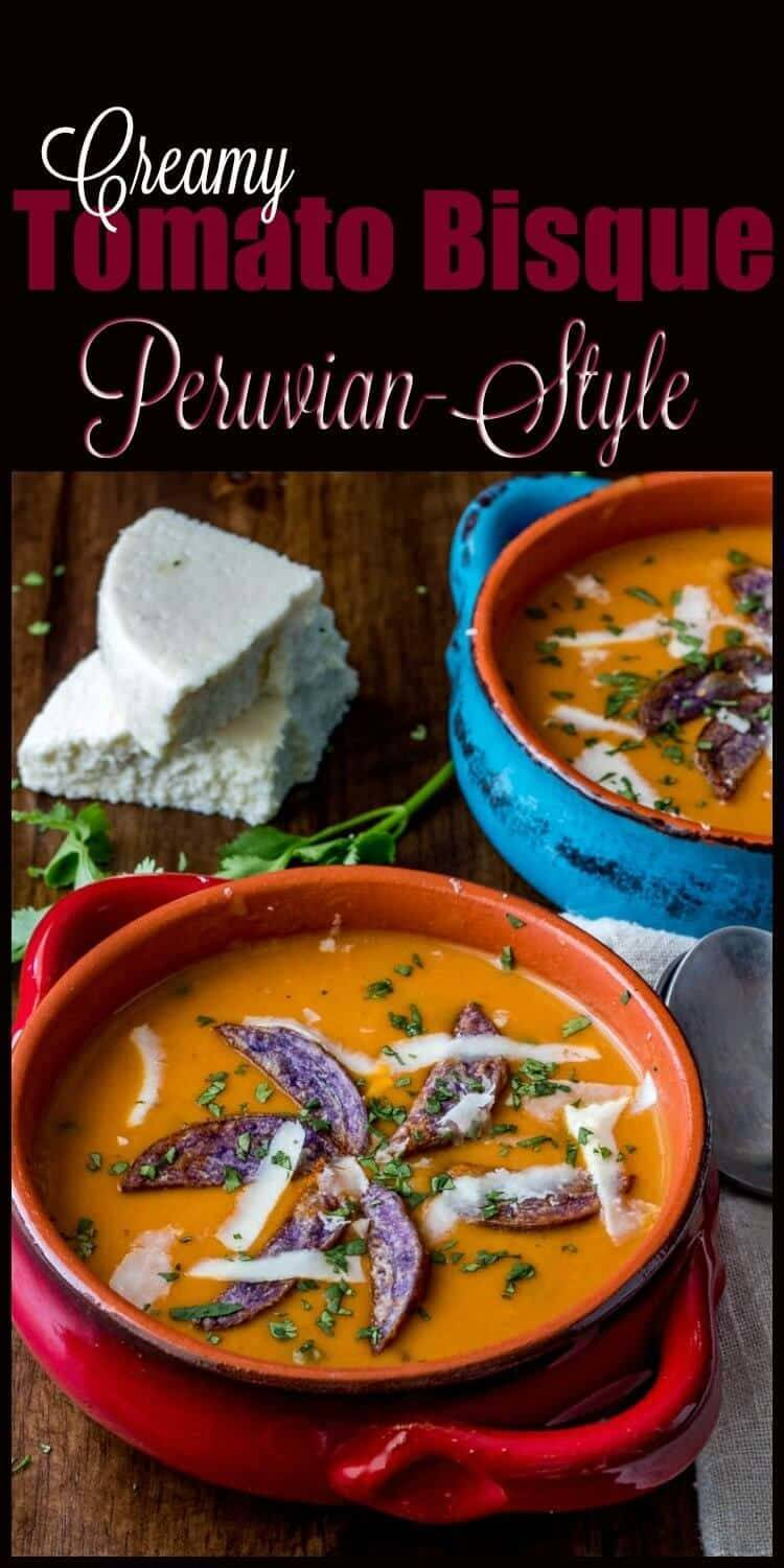Creamy Tomato Bisque Peruvian-Style - A fresh and creamy soup light enough to enjoy as a starter course even in summer... Creamy Tomato Bisque Peruvian-Style - at once familiar and exotic - will have you licking your bowl and asking for more! Peruvian cuisine | tomato bisque | soup recipes | tomato soup