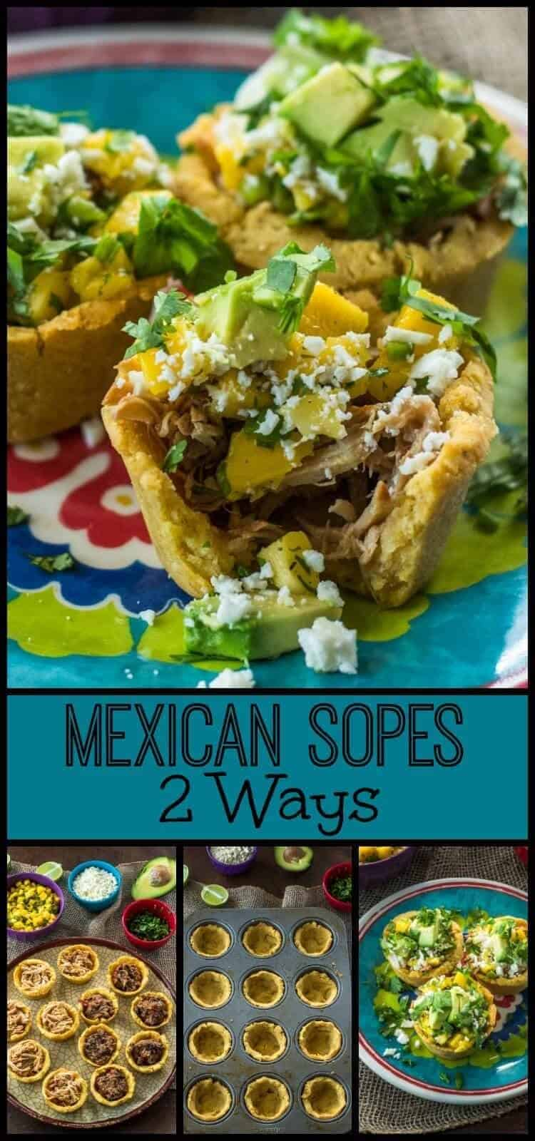 Mexican Sopes 2 Ways -  A sope shell made with masa flour, filled with one of two healthy fillings, and topped with a simple mango salsa and avocado... Mexican Sopes 2 Ways is a perfect antojito (street food) for a party appetizer or a casual main dish! #sopes #healthymexican #BobsRedMill #appetizers #Mexicanfood #masarecipes