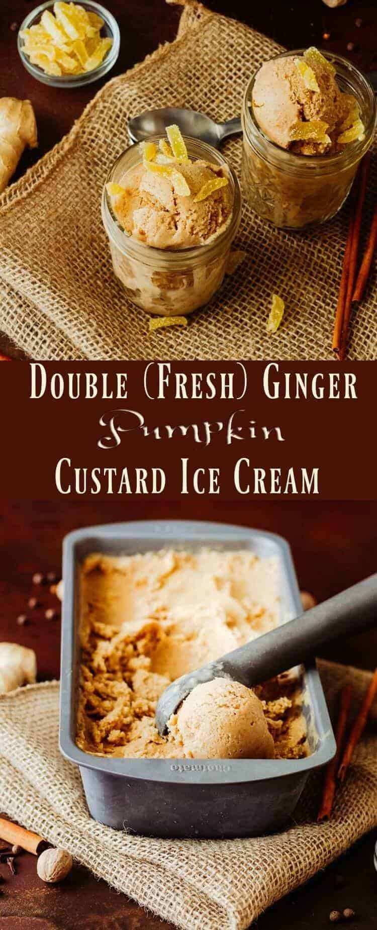 Double (Fresh) Ginger Pumpkin Custard Ice Cream Pin - The best of pumpkin pie in a frozen custard,Double (Fresh) Ginger Pumpkin Custard Ice Cream will remind you of the best pumpkin pie you ever had! A pumpkin custard base gets a flavor boost with fresh ginger paste, grated fresh nutmeg, cinnamon, allspice, and cloves. Garnished with candied ginger, this flavor bomb may become your favorite fall dessert! #falldesserts #frozencustard #pumpkinicecream #glutenfreedesserts