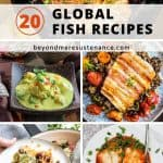 A collage of global fish recipes for fall and winter!