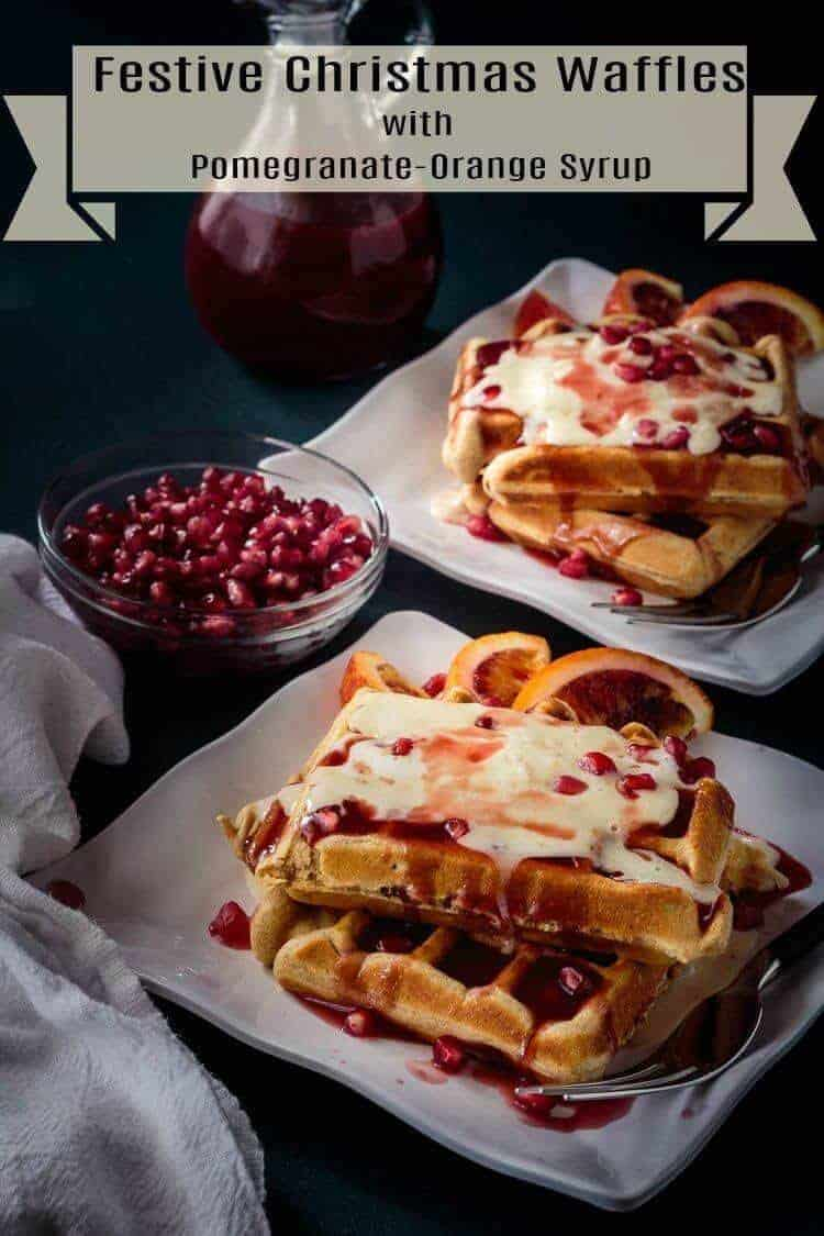 Festive Christmas Waffles with Pomegranate-Blood Orange Syrup Short Pin - Festive days call for an extra-special breakfast... Festive Christmas Waffles with Pomegranate-Blood Orange Syrup is sure to please young and old alike, and using delicious Protein Pancake and Waffle Mix means your family starts the day right! #BobsRedMill #proteinwafflesrecipe #Christmaswaffles #Christmasbreakfast #holidaybreakfast #pomegranateorangesyrup #waffles