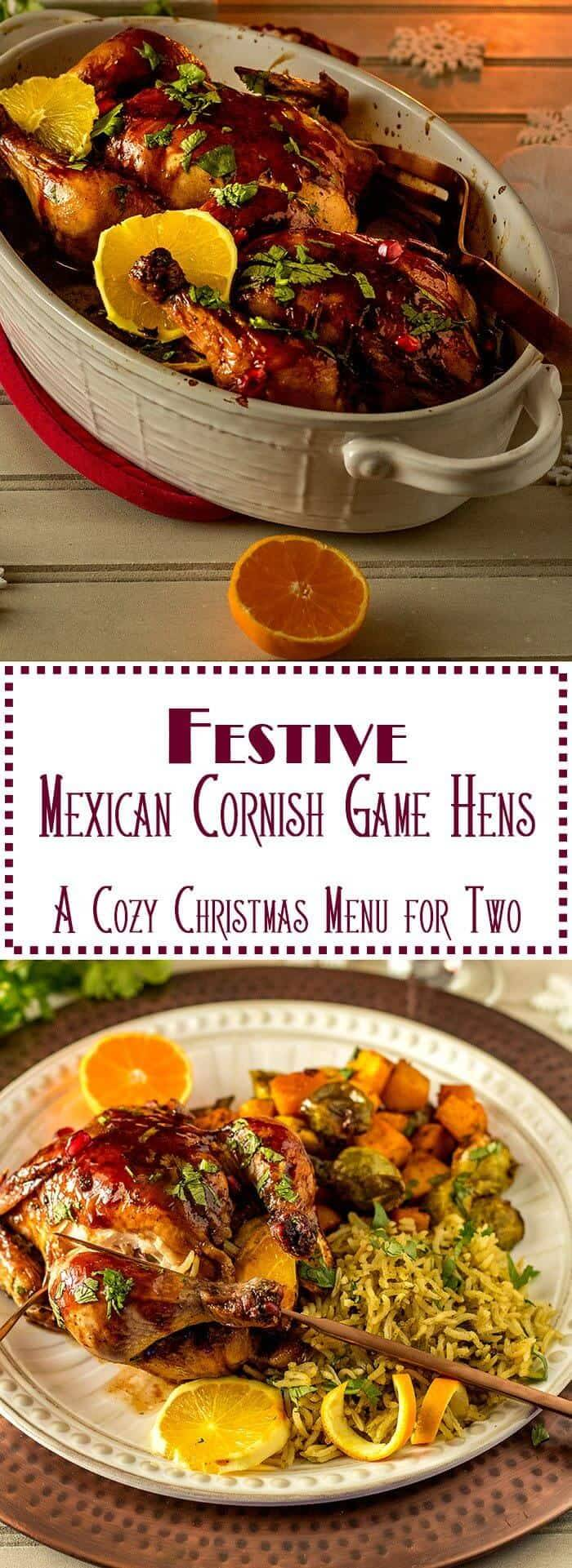 Succulent. Spicy. Sweet. Savory. Or more. Festive Mexican Cornish Game Hens for Two with Mexican flavors is a lovely main course for two, and easily scaled up for more! - #MexicanCornishhens #HealthyMexican #Cornishgamehens #holidaymaincourse