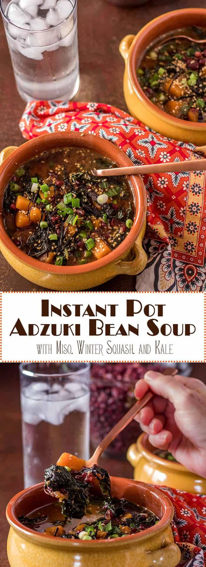 Adzuki beans are not just for sweet Asian-inspired treats! Instant Pot Adzuki Bean Soup with Miso, Winter Squash, and Kale combines nutrient-rich adzuki beans with a Japanese-style miso broth and hearty fiber-rich vegetables in a soul-warming vegan and gluten free soup... Bob's Red Mill | Instant Pot Recipes | Vegan Soups | Adzuki Beans | Vegetarian | Gluten Free