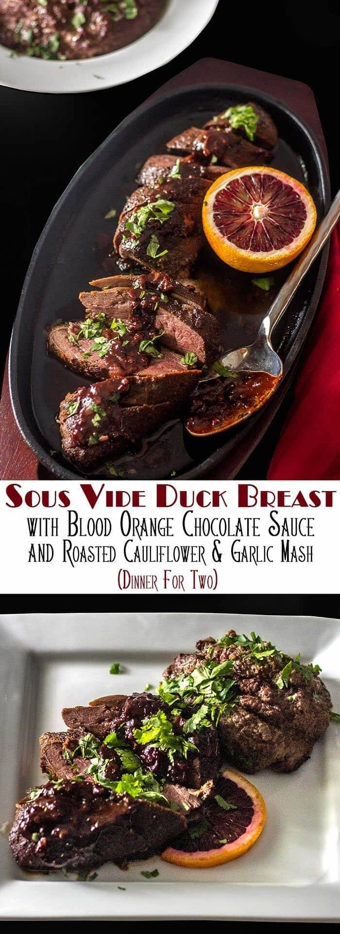 Tender, succulent duck breasts get a quick sear after their hot bath, and slathered in a gorgeous sauce. Sous Vide Duck Breasts with Blood Orange Chocolate Sauce, served with a Roasted Cauliflower and Garlic Mash is sure to