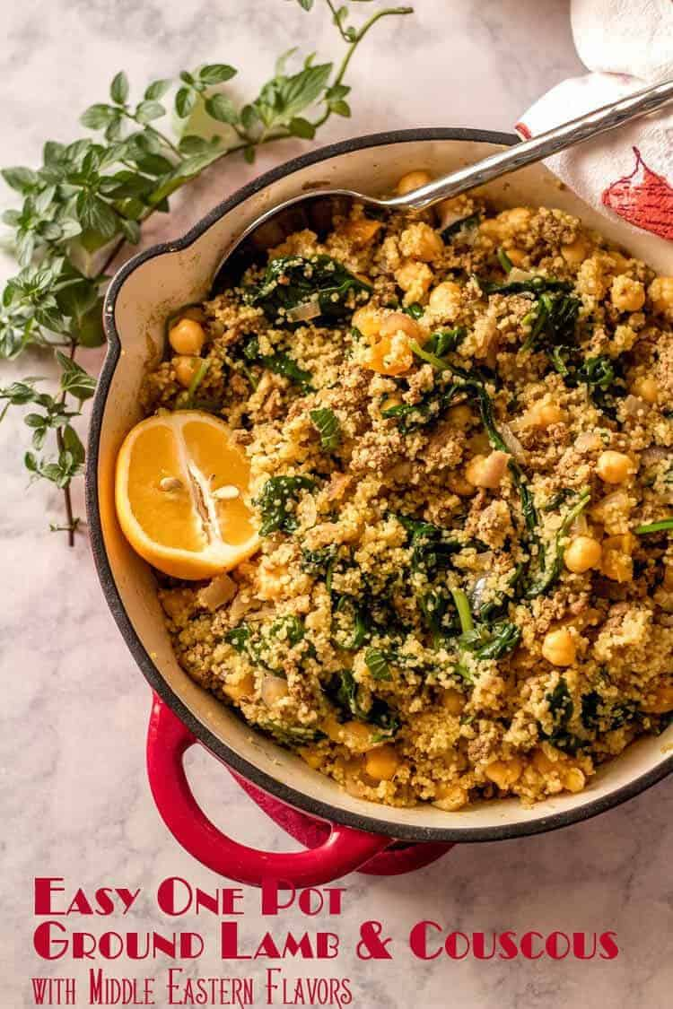 Fragrant Easy One Pot Ground Lamb and Couscous combines Middle Eastern spices with dried fruit, spinach, and chick peas in the ultimate quick and healthy one-pot meal! Middle Eastern | Lamb and Couscous | Minced Lamb | Easy One Pot Meals | Quick Dinners | Ground Lamb