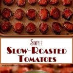 Simple Slow-Roasted Tomatoes Long Pin