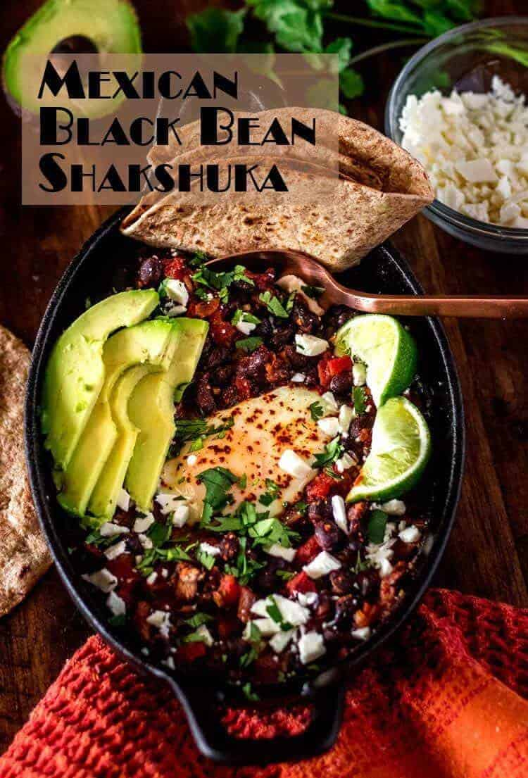 "More than ""just"" a breakfast dish, Mexican Black Bean Shakshuka is a well-balanced one dish meal absolutely loaded with South-of-the Border flavor! With the help of a can of black beans and a can of diced tomatoes, this healthy meal is ready to eat in under 30 minutes... What are you waiting for? Shakshuka Recipes 