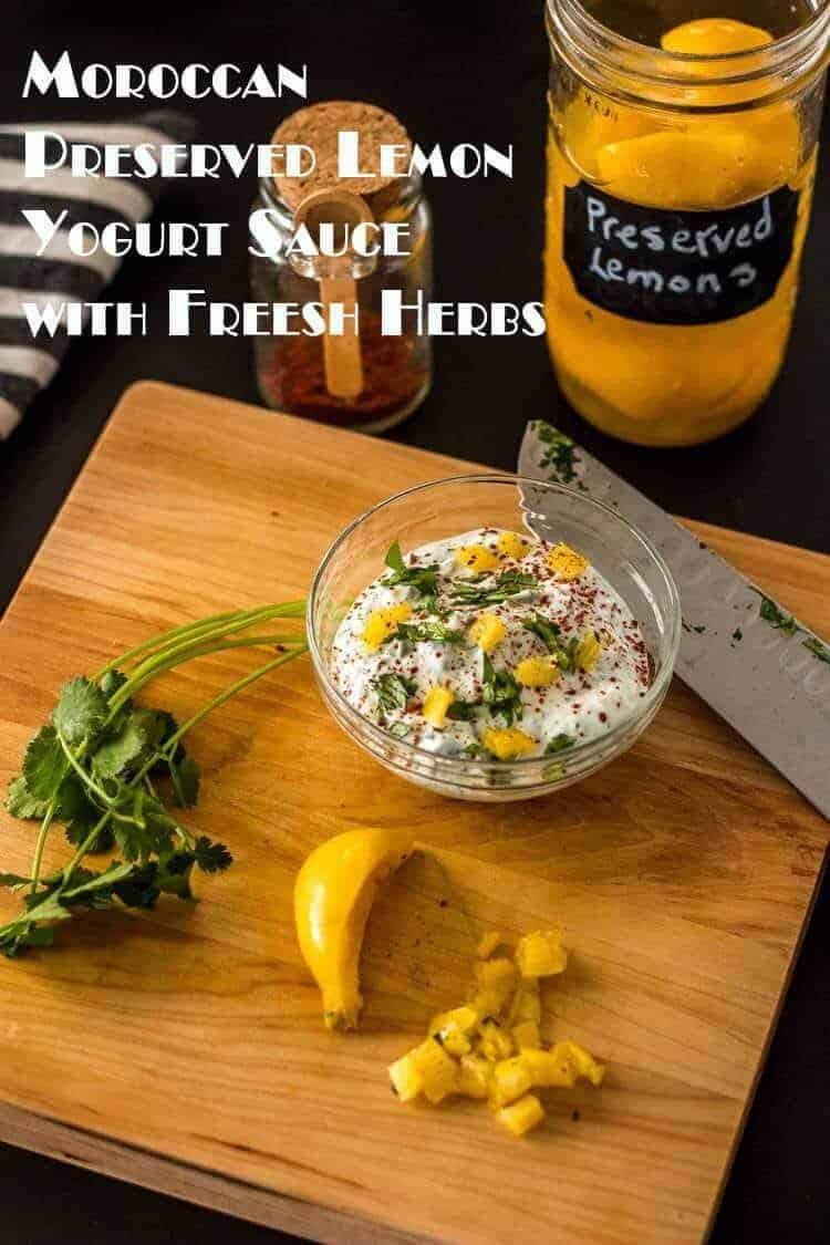 Tangy Greek yogurt gets a flavorful boost from preserved lemon and finely chopped fresh herbs... Easy Moroccan Preserved Lemon Yogurt Sauce with Fresh Herbs is a perfect finish to your Moroccan/Middle Eastern (even every day) dishes, and it's so quick and easy to make! Preserved Lemons | Yogurt Sauce Recipes | Moroccan | Condiments | Healthy | North African