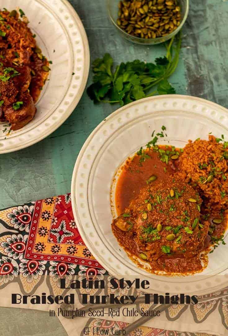 With its bold flavors and healthy ingredients, Latin Braised Turkey Thighs in Pepita-Red Chile Sauce is perfect for weeknight dinners, but will surprise and delight dinner guests as well! #glutenfreemains #turkeythighs #braisedturkey #Latinturkeyrecipes #braisedturkeythighs #pepitas #redchile #lowcarbmains #dairyfree