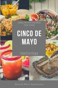 A collection of holiday recipes for Cinco de Mayo - healthyish and delicious!