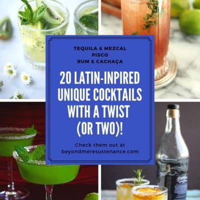 Latin-Inpired Unique Cocktails with a Twist