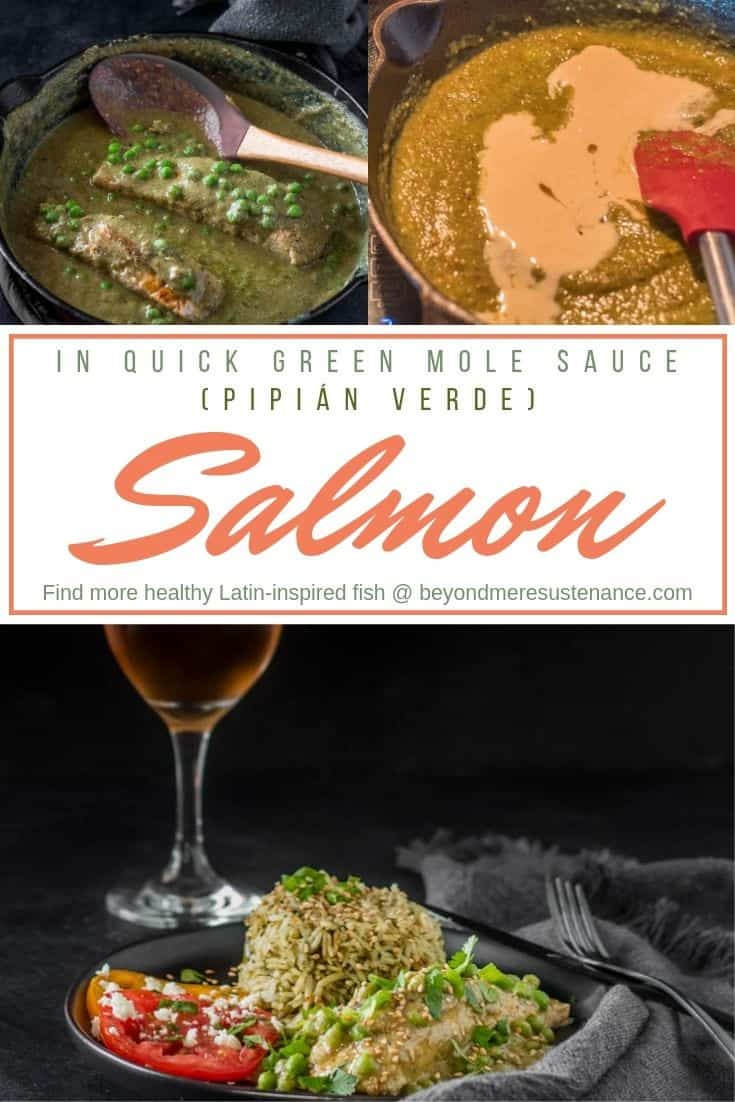 A pin with mole verde (pipian sauce) being made, salmon in the sauce, and the plated salmon.