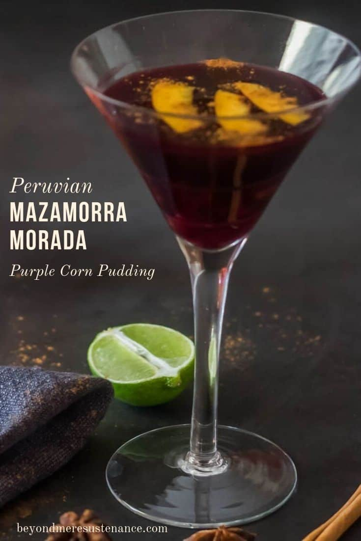 Peruvian Mazamorra Morada - Purple Corn Pudding is a popular Peruvian dessert made with Peruvian chicha morada and thickened with sweet potato starch (or potato starch). The glorious purple hue makes a stunning presentation for special occasions, and while the name is complicated, making it is quite easy! #Peruvianmazamorramorada #Peruvianpurplecornpudding #Peruviandessertrecipes #vegandessertrecipes #glutenfreedessertrecipes #chichamorada #lightdessertrecipes