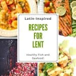 A pin of healthy Lent recipe - Latin-inspired fish and seafood.