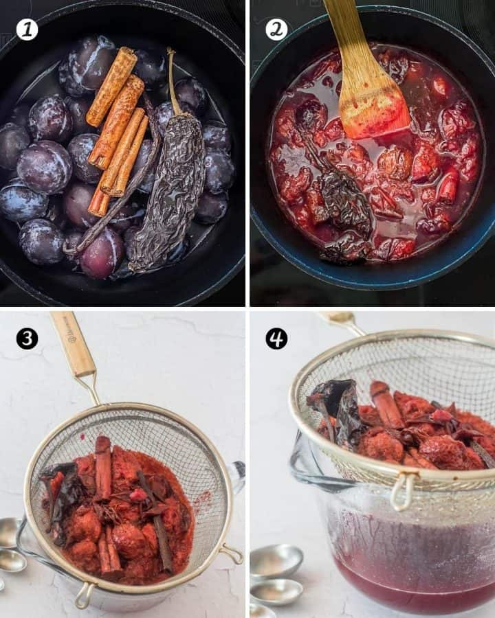 Plum syrup cooking steps: 1. Add ingredients to a saucepan. 2. Cook 30-40 minutes. 3. Pour through a fine mesh sieve. 4. Press solids to extract all the liquid.
