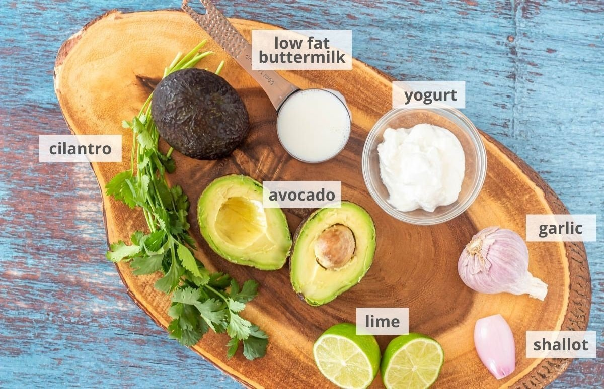 Ingredients for the avocado lime crema:  Low fat buttermilk, yogurt, garlic, shallot, lime, avocado, cilantro.