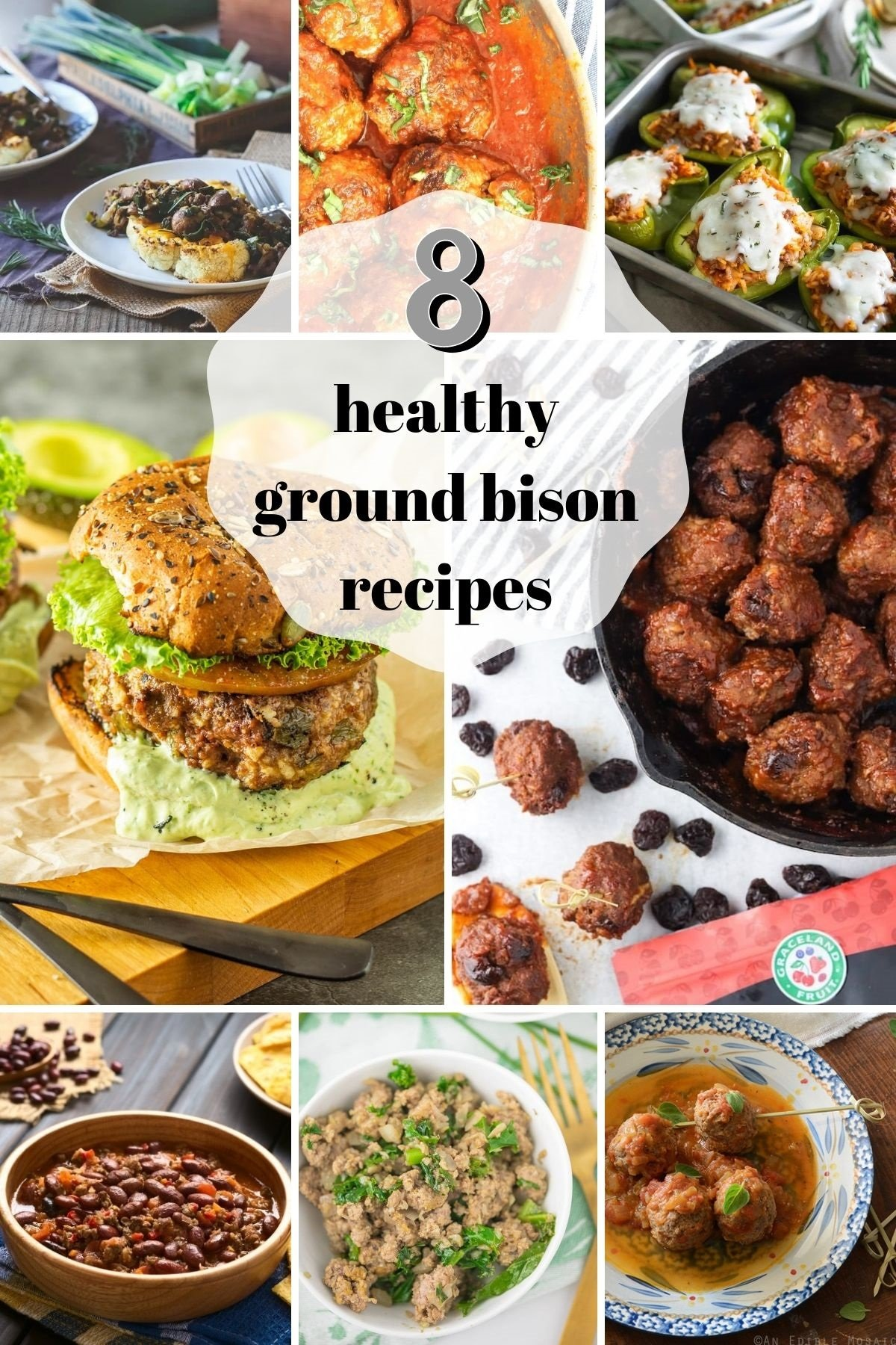 A collage of 8 healthy ground bison recipes to liven up your weeknight menus!